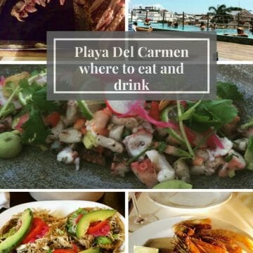 Playa Del Carmen – where to eat & drink