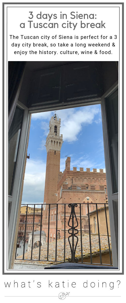 3 days in Siena - a Tuscan city break