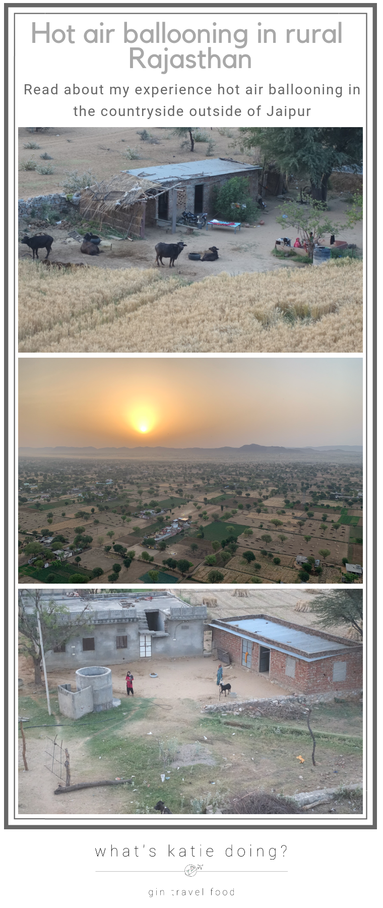 Hot air ballooning in rural Rajasthan, India on What's Katie Doing? Blog