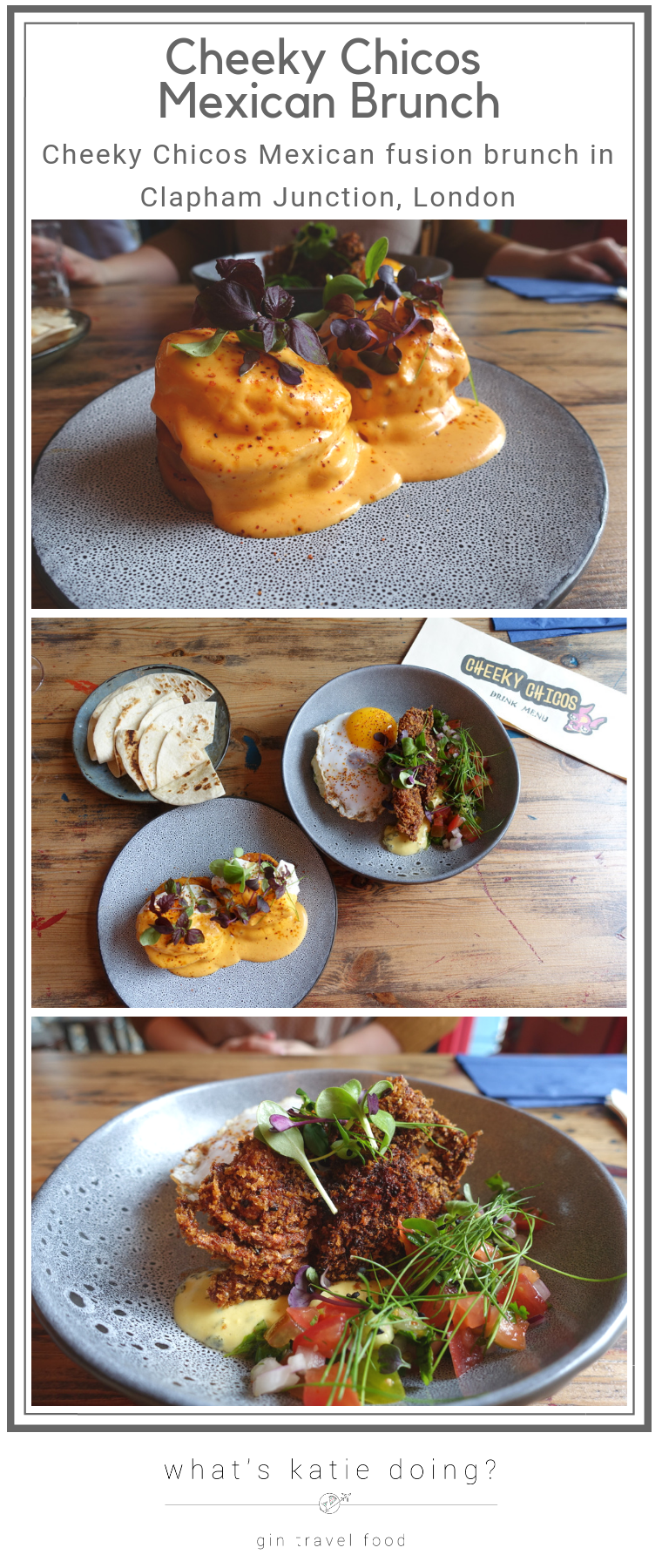 Cheeky Chicos Mexican brunch Clapham Junction London