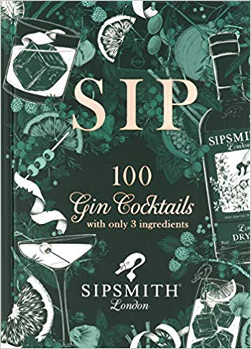 Sip cocktail book by Sipsmith gin