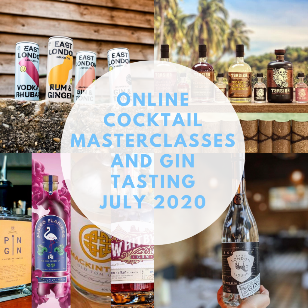 Online cocktail masterclasses and gin tasting - July 2020