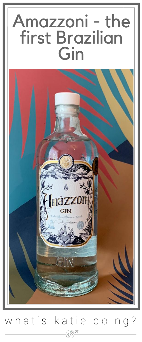 Amazzoni - tasting the first Brazilian Gin