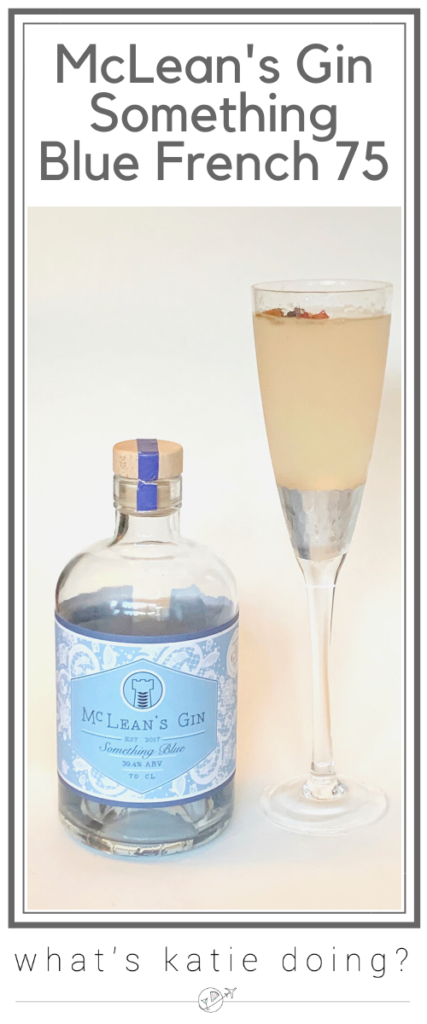Mcleans gin Something Blue French 75
